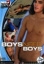 Boys Need Boys