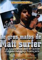 Le Gros Matos De Matt Surfer
