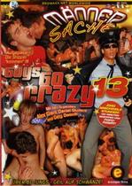 Guys Go Crazy 13: Mannersache