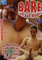 Bare Cottage Nights