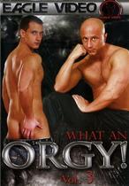 What An Orgy! 3