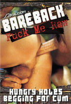 Bareback Classics: Fuck Me Raw 1