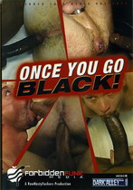 Once You Go Black!