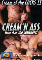 Cream Of The Cocks 2: Cream 'N Ass