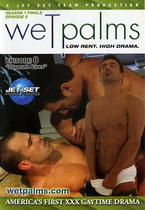 Wet Palms: Season 1, Episode 8