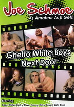 Ghetto White Boys Next Door