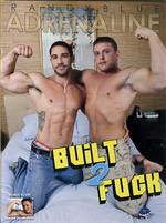 Built 2 Fuck 1