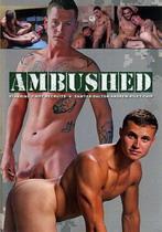 Ambushed 1