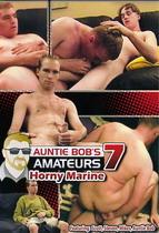 Auntie Bob's Amateurs 07: Horny Marine
