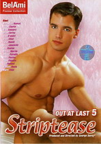 Out At Last 5: Striptease