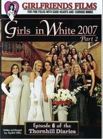 Girls In White 2007 Part 2