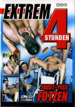 Extrem: Faust + Piss Fotzen (4 Hours)