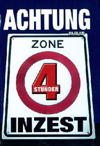 Achtung Zone Inzest (4 Hours)