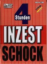 Inzest Schock (4 Hours)