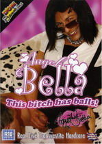 Angel Bella: This Bitch Has Balls