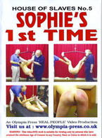 House Of Slaves 5: Sophie's First Time