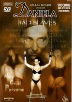 Bad Slaves