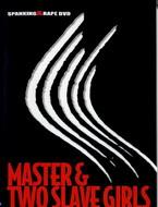 Master & Two Slave Girls