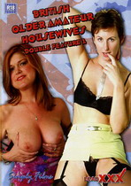 British Older Amateur Housewives Double Feature 2