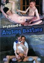 Abusing Bastard