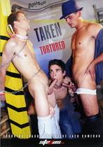 Taken & Tormented