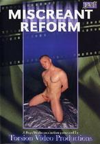 Miscreant Reform