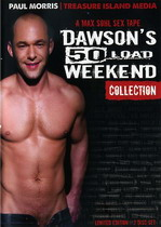 Dawson's 50 Load Weekend Collection (2 Dvds)