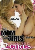 My Mom Likes Girls 1