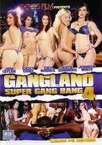 Gangland Super Gang Bang 4: Cream Pie Edition