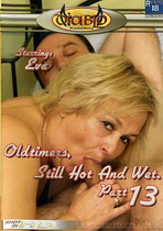 Old Timers, Still Hot & Wet 13