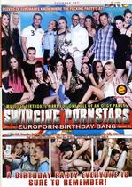 Swinging Pornstars: Europorn Birthday Bang