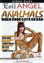 Analmals 1: When Good Cats Go Bad