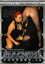 Machine Fuckers 12