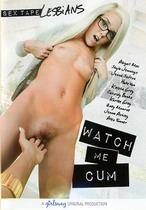 Watch Me Cum