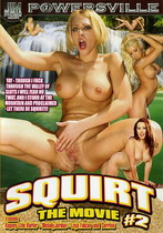 Squirt The Movie 2