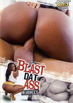 Blast Dat Ass Hardcut 1