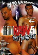 Breed It Raw 05: Nutt In My Gutt