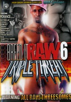 Breed It Raw 06: Triple Threat