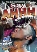 Say Ahhh 1: Cum Cannons