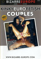 Kinky Euro Fetish Couples