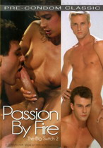 The Big Switch 2: Passion By Fire