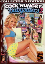 Cock Hungry Babysitters 2 (5 Dvds)