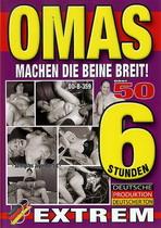 Omas Machen Die Beine Breit! (6 Hours)