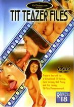 Tit Teazer Files