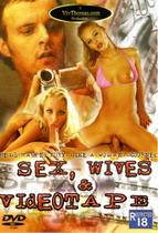 Sex, Wives & Videotape