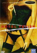 Hotel Fetish