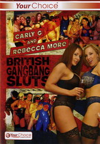 Carly G and Rebecca More: British Gangbang Sluts