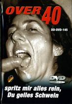 Over 40: Spritz Mir Alles Rein
