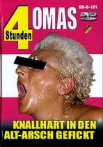 Omas: Knallhart In Den Alt-Arsch Gefickt (4 Hours)