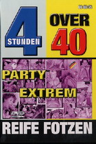 Over 40: Party Extrem (4 Hours)